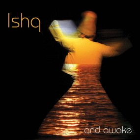 ishq-And-Awake