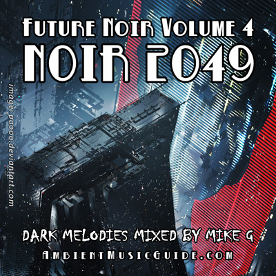 Future Noir vol  1-4 - Ambient Music Guide