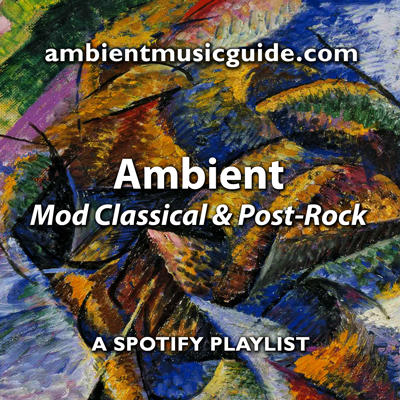 Ambient Music Guide playlists